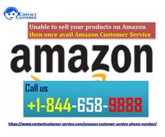 Unable to sell your products on Amazon then once avail Amazon Customer Service